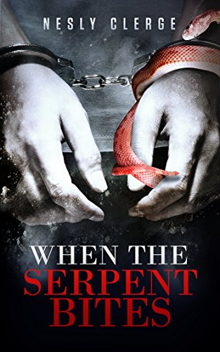 Book: When The Serpent Bites by Nesly Clerge