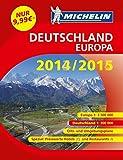 Michelin Straßenatlas Deutschland/Europa 2014/2015 (Atlanten (Kartographie))