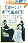 Keeping Up Appearances: Fashion and C...