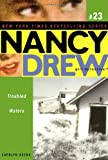 Troubled Waters (Nancy Drew: All New Girl Detective #23)