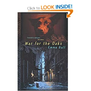 War for the Oaks: A Novel by Emma Bull