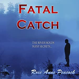 Fatal Catch | [Roxe Anne Peacock]