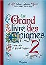 Le Grand Livre des énigmes, Tome 2 par Mazza