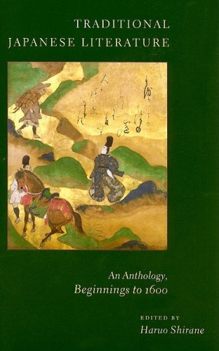 Traditional Japanese Literature: An Anthology, Beginnings...