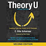 Theory U: Leading from the Future as It Emerges | C. Otto Scharmer