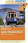 Fodor's San Francisco: with the Wine...