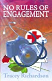 img - for No Rules of Engagement book / textbook / text book