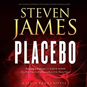 Placebo | [Steven James]