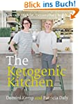 The Ketogenic Kitchen: Low carb. High...