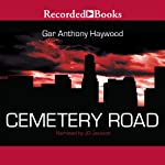 Cemetery Road | Gar Anthony Haywood