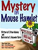 img - for Mystery in Mouse Hamlet (Mouse Hamlet Series) (Volume 2) book / textbook / text book