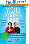 YOU: Stress Less: The Owner's Manual...