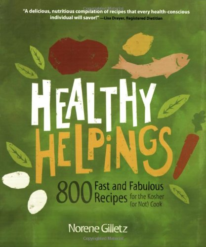 Healthy Helpings by Norene Gilletz
