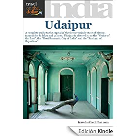 Udaipur, Rajasthan, India (India Travel Guides) (English Edition)