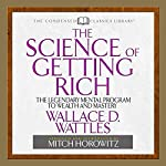 The Science of Getting Rich | Wallace D. Wattles,Mitch Horowitz