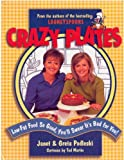 Crazy Plates - Low Fat Food So Good You'll Swear It's Bad for You!