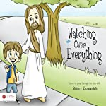 Watching Over Everything | Shirley Kuzmunich