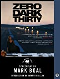 9780062276346: Zero Dark Thirty: The Shooting Script (Newmarket Shooting Script)
