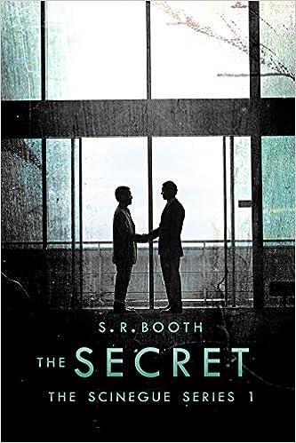The Secret (The Scinegue Series Book 1)