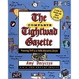 The Complete Tightwad  Gazette ~ Amy Dacyczyn