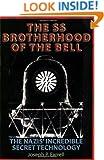 The SS Brotherhood of the Bell: Nasa's Nazis, JFK, And Majic-12