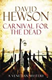 Carnival for the Dead (0230761380) by Hewson, David