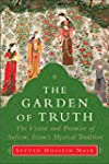 The Garden of Truth: Knowledge, Love,...