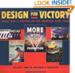 Design for Victory: World War II Post...