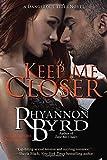 Keep Me Closer (A Dangerous Tides Novel)