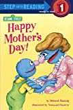 Happy Mother's Day! (Sesame Street) (Sesame Street/Step Into Reading, Step 1 Book : Preschool-Grade 1)