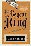 The Beggar King: A Hangman&#8217;s Daughter Tale