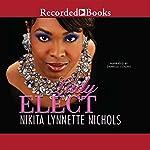 Lady Elect   Nikita Lynnette Nichols