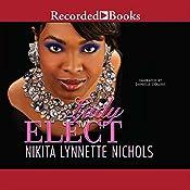 Lady Elect | [Nikita Lynnette Nichols]