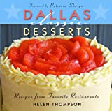 Dallas Classic Desserts (Classic Recipes Series)