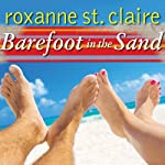 Barefoot in the Sand: Barefoot Bay Series #1 | Roxanne St. Claire