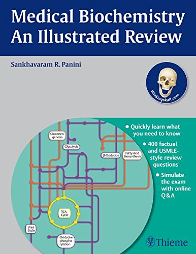 Medical Biochemistry - An Illustrated Review (Thieme Illustrated Reviews)
