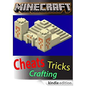 Minecraft: The Ultimate Cheats, Tricks, and Crafting Guide Joseph Lenz