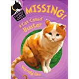MISSING! A Cat Called Buster (Rainbow Street Shelter) ~ Wendy Orr