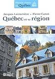 echange, troc Lacoursiere Jacques - Quebec et Sa Region Histoire Vivante du Quebec
