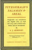 Fitzgerald's Salaman and Absal: A Study (University of Cambridge Oriental Publications) (0521050111) by Arberry, A. J.