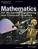 img - for Mathematics for 3D Game Programming and Computer Graphics, Third Edition 3rd by Eric Lengyel (2011) Hardcover book / textbook / text book