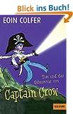 Tim und das Geheimnis von Captain Crow (Band 2): Roman. Mit Bildern von Tony Ross (Gulliver)