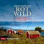 Rotwild: Der zweite Fall für Ingrid Nyström und Stina Forss | Roman Voosen,Kerstin Signe Danielsson