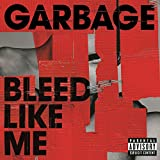 Bleed Like Me (Remastered) [Explicit]
