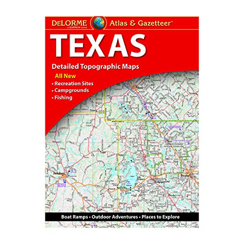 DeLorme Texas Atlas & Gazetteer (Delorme Atlas & Gazetteer) [Delorme] (Tapa Blanda)