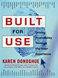img - for Built for Use : Driving Profitability Through the User Experience book / textbook / text book