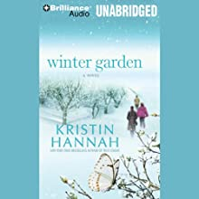 Winter Garden: A Novel Audiobook by Kristin Hannah Narrated by Susan Ericksen