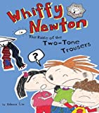 Whiffy Newton in The Riddle of the Two-Tone Trousers (Volume 2)