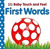DK DK First Words (Baby Touch and Feel)