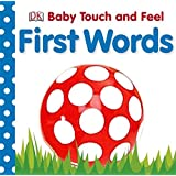 First Words (Baby Touch and Feel)by DK DK